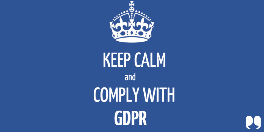ARE YOU READY FOR GDPR? IF NOT, YOU'RE NOTALONE