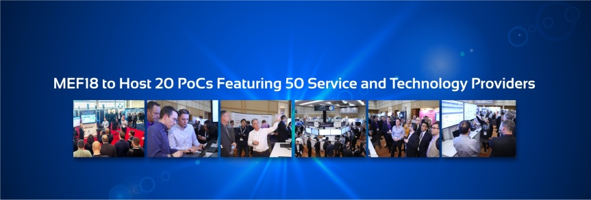 MEF18 hosts 20 proof of concept demos featuring 50 service & tech serviceproviders.